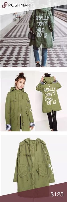 """ZARA KHAKI GREEN PARKA Brand new without tags, size small, fits oversized as shown, """"I really don't care, do you?"""" Written on back. Hooded, adjustable collar, waist, and hem with drawstrings. Price firm. 🚫prices on Ⓜ️ go up the 14th due to new fees🚫 Zara Jackets & Coats"""