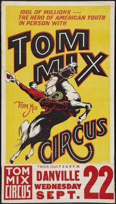 Tom Mix Circus Poster #typehunter