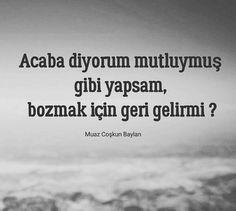 Özlem Quotes, Quotations, Quote, Shut Up Quotes