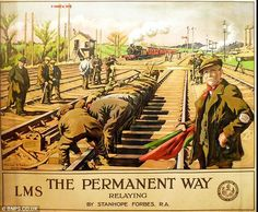 The Permanent Way LMS (London Midland & Scottish Railway), showing engineers laying track. The poster is intended to draw attention to the good riding quality of the railway's track. Artwork by Stanhope Alexander Forbes. Train Posters, Railway Posters, Poster Ads, Advertising Poster, Posters Uk, English Posters, British Travel, Travel Uk, Train Travel