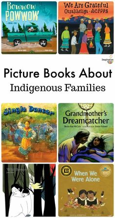 Picture Books About Present Day Indigenous Families - Bildung Indigenous Education, Aboriginal Education, Art Education, Indigenous Peoples Day, Mentor Texts, Kids Reading, Reading Lists, Children's Literature, Science