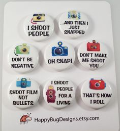 Camera Photographer Photography Sayings 1 inch Button Magnet Set of 8. $5.00, via Etsy.
