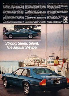 1978 Jaguar XJ-S V-12 Coupe original vintage advertisement. The fuel injected V-12 displaces only 5.3L and develops 244.4 horsepower. Strong, sleek and silent. The Jaguar S-Type.