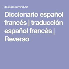 Diccionario español francés   traducción español francés   Reverso