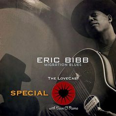 The LoveCast Special w/ Eric Bibb  SATSUN WED 3-6PM   Guest on the show is Swedish based American musician composer and teacher Eric Bibb. A long time traveler Dave O Rama catched up with Eric Bibb as he passed through Vancouver Island in September 2017 for his annual residency at The Haven on Gabriola Island British Columbia where he teaches songwriting through his Spirit In The Song Workshop. We now bring you this special as part of our publications about Eric Bibb.  Songs featured by Eric…