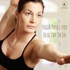 4 Yoga Poses for Healthy, Beautiful Skin by abesmarket: Skincare requires more than what is done to it on the surface. Healthy skin needs nutrient-rich foods, stress reduction techniques, exercise and a spiritual connection with the self. Yoga incorporates all of these elements... #Yoga #Healthy_Skin