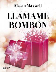 Llámame Bombón ⭐ Megan Maxwell