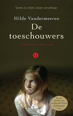 De toeschouwers | Hilde Vandermeeren | Thrillers | WPG