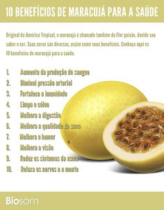 Clique na imagem e veja os 10 benefícios de maracujá para a saúde. #alimento…
