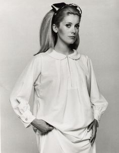 I would probably have a poster of Deneuve on my wall