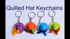 Quilled Hat Key Chain/ How to make Quilling Key Chains/ Quilling Hat