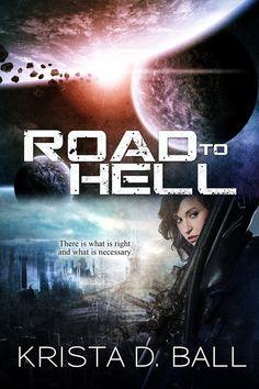 Road to Hell - Krista D. Ball Cover Art, Indigo, Books, Movie Posters, Movies, Design, Libros, Indigo Dye, Films