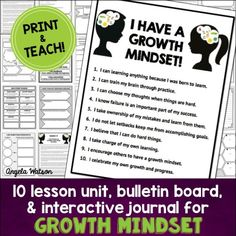 A complete growth mindset unit: 10 lessons, interactive journal for students, growth mindset bulletin board, and printable posters. Designed for grades 3-5 but adaptable. (Priced)