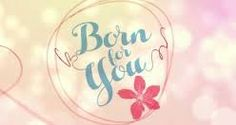 Born For You  August 29, 2016 With Eng Sub HD Youtube