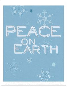 "Free Printable Art of the Week (12/4/13 - 12/11/13): ""Peace On Earth"""