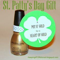 St. Patty's Day Nail Polish Gift. Great for teachers, friends, and family! Idea from KeepingitFUNctional