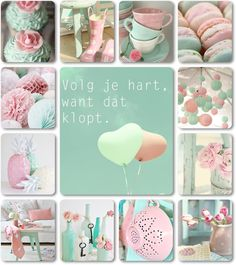 """""""Volg je hart, want dat klopt.""""moodboard mint and pink by AT"""
