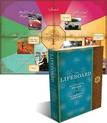 Businesses have business plans. The Lifeboard is a LIFE PLAN for your life! Follow Your Vision. Realize Your Dreams!