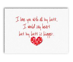 """Funny Valentine """"with all my butt"""" Valentine's Day Card - DIY Digital Printable - INSTANT DOWNLOAD"""