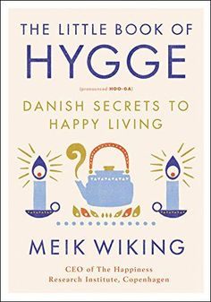 """Read """"The Little Book of Hygge Danish Secrets to Happy Living"""" by Meik Wiking available from Rakuten Kobo. New York Times Bestseller Embrace Hygge (pronounced hoo-ga) and become happier with this definitive guide to the Danish . Little Books, Good Books, Books To Read, Reading Books, Free Books, Reading Time, Reading Lists, New York Times, How To Pronounce Hygge"""