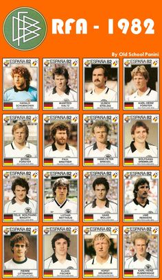 West Germany team stickers for the 1982 World Cup Finals. Best Football Players, Football Art, Vintage Football, Soccer Players, Germany Team, Germany Football, 1982 World Cup, Lionel Messi Wallpapers, Association Football