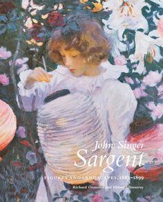 John Singer Sargent - Ormond, Richard; Kilmurray, Elaine - Yale University Press