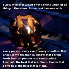 """I view myself as part of the divine union of all things..."" --Ernest Holmes, from ""The Art of Life""  