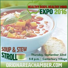 Take a stroll with us...a Soup & Stew Stroll! Join us this Thursday at the Healthy Body, Healthy Mind Expo, for this FREE event from 5pm - 8pm at Kings Court Castle Restaurant & Banquet Center.