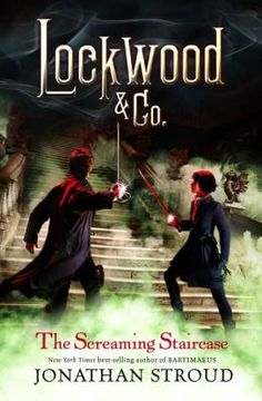 Lockwood & Co. The Screaming Staircase by Jonathan Stroud. Click on the cover to see if the book's available at Otis Library.