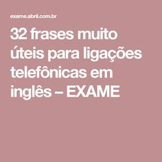 32 frases muito úteis para ligações telefônicas em inglês – EXAME