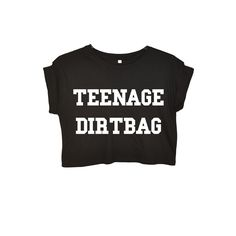 Teenage Dirtbag Crop Top ❤ liked on Polyvore featuring tops, shirts, shirt tops, shirt crop top, cropped tops and crop shirt