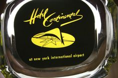 This ashtray was only made from 1959-1963, before JFK died and the airport was renamed after him. Hotel Continental #Ashtray #NewYork International #Airport 1959 Pre-JFK #Vintage #VintageNYC #Queens #HotelContinental #NYC
