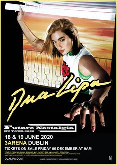 Dua Lipa Announces Forthcoming Album Title And 2020 European Arena Tour - WithGuitars Tour Posters, Band Posters, Vip Tickets, London Tours, Las Vegas Shows, European Tour, Pop Songs, House Party, Newcastle