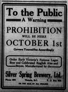 The History of Victoria BC: Sept 4th 1917 Silver Spring Brewery ad about prohibition coming in BC