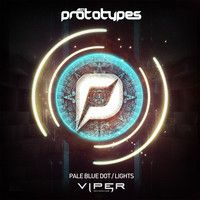 The Prototypes - Pale Blue Dot / Lights [VPR058] by Viper Recordings on SoundCloud