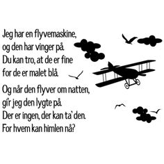 Jeg har en flyvemaskine... Baby Singing, Hygge, Kindergarten, Songs, Education, Music, Danish Language, First Class, Creative