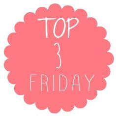 Bettys Welt: Top 3 Friday #2
