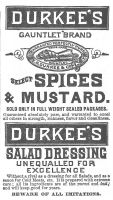 Durkee Select Spices 1887 Ad. Durkee's Gauntlet Brand Select Spices and Mustard. Durkee's Salad Dressing unequalled for excellence. Beware of All Imitations. All its ingredients are of the purest and best; and will keep good for years.