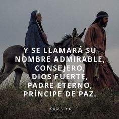 Y se llamará su nombre Admirable, Consejero, Dios fuerte, Padre eterno, Príncipe de paz. (Isaías 9:6)  Frases de Navidad en canalmormon.org