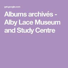 Albums archivés - Alby Lace Museum and Study Centre