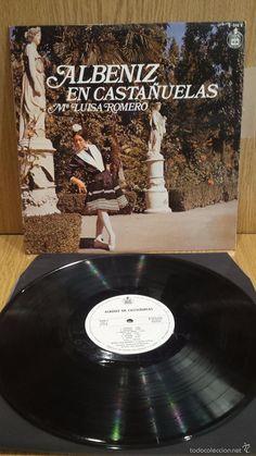 Mª LUISA ROMERO. ALBÉNIZ EN CASTAÑUELAS. LP / HISPAVOX - 1977 / MBC. ***/***