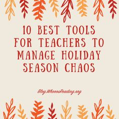 10 Best Tools for Teachers to Manage Holiday Season Chaos Teacher Tools, Teacher Hacks, Teacher Humor, Teacher Resources, Health App, Mental Health, Holiday Stress, Free Lesson Plans, Detox Tips
