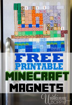 Minecraft Magnets FREE Printables. Got a kid in your life who loves Minecraft? Save yourself $30 and print these yourself for a great stocking stuffer. :) http://unskinnyboppy.com/2013/11/minecraft-magnets-free-printable/