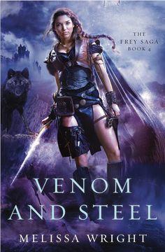 The Frey Saga Book IV: Venom and Steel