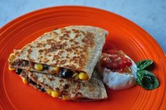 10 Minute Meal: Black Bean and Corn Quesadillas