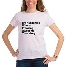70ebebe18 Cafepress - Womens My Husband's Freaking Awesome T-Shirt - Walmart.com