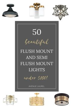 Sometimes spaces like bathrooms, entryways, and hallways need flush mount or semi flush mount lighting, but it can be hard to find options that are stylish, yet affordable.  This article has 50 options- all under $150!  Lots of different style options too- vintage, farmhouse, modern, glam, rustic and contemporary, in different finishes (nickel, gold, even wooden and black).  The best article I've found with affordable yet stylish options in a multiple range of design styles. #lighting…