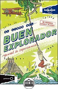El libro del buen explorador (Viaje Y Aventura) de Joel Levy ✿ Libros infantiles y juveniles - (De 6 a 9 años) ✿