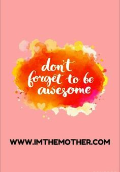 Be awesome!😘 imthemother.com #ImTheMotherQuotes #motivation #instamotivation #instamum #mum #mom #insta #instaquotes #instaquote #instagram #quotestoliveby #quotes #quotestags #quoteoftheday #lifequotes #beawesome #awesome #instame #instamood #instago #instaframe #instaphoto