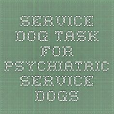 Service Dog Task for Psychiatric Service Dogs ~ International Association of Assistance Dog Partners